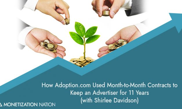 How Adoption.com Used Month-to-Month Contracts to Keep an Advertiser for 11 Years