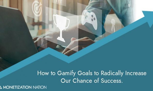 2. How to Gamify Goals to Radically Increase Our Chance of Success