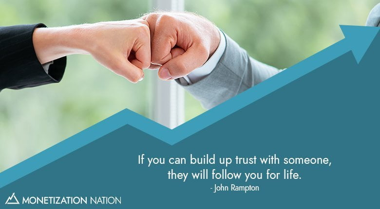 if you can build up trust