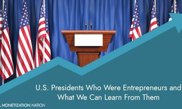 11. 11 U.S. Presidents Who Were Entrepreneurs and What We Can Learn From Them