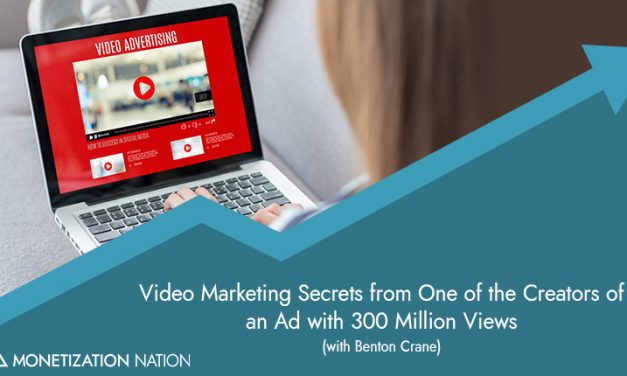 7. Video Marketing Secrets from One of the Creators of an Ad with 300 Million Views