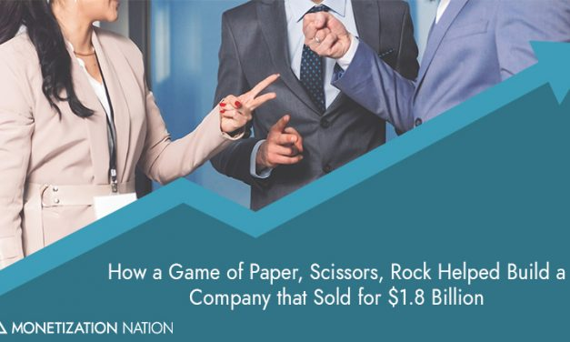 How a Game of Paper, Scissors, Rock Helped Build a Company that Sold for $1.8 Billion