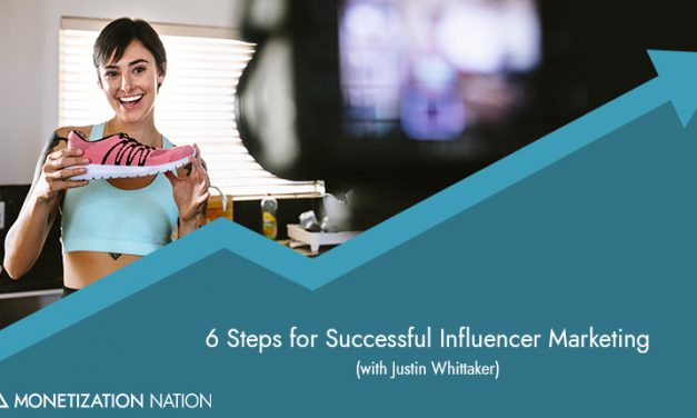 6 Steps for Successful Influencer Marketing