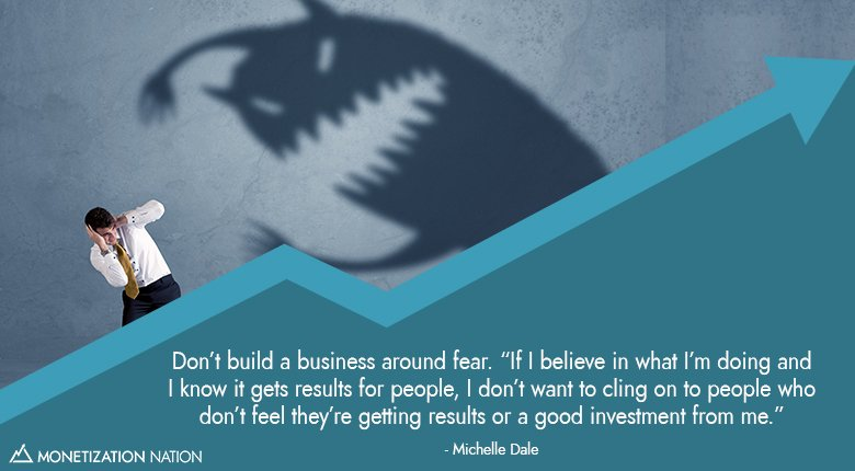 Dont build a business around fear_Blog