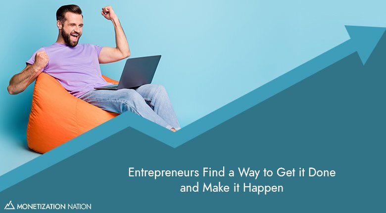 Entrepreneurs Find a Way_Blog