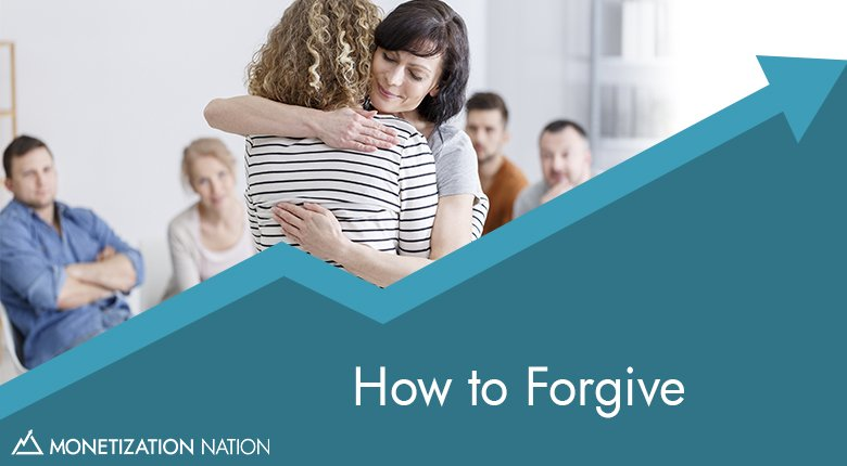 How to Forgive_Blog