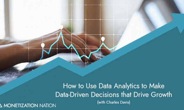 How to Use Data Analytics to Make Data-Driven Decisions that Drive Growth