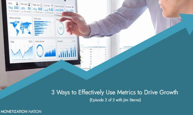 83. 3 Ways to Effectively Use Metrics to Drive Growth