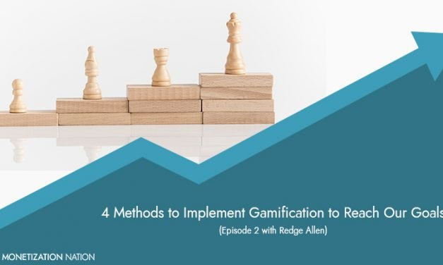 84. 4 Methods to Implement Gamification to Reach Our Goals