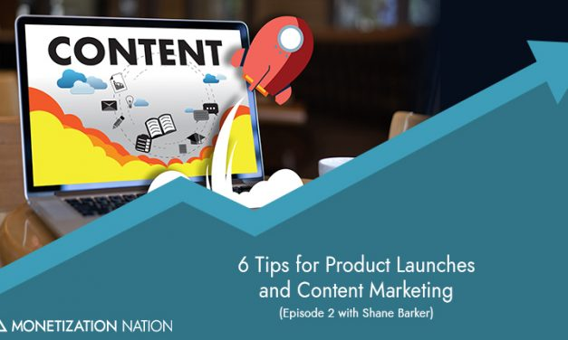 79. 6 Tips for Product Launches and Content Marketing