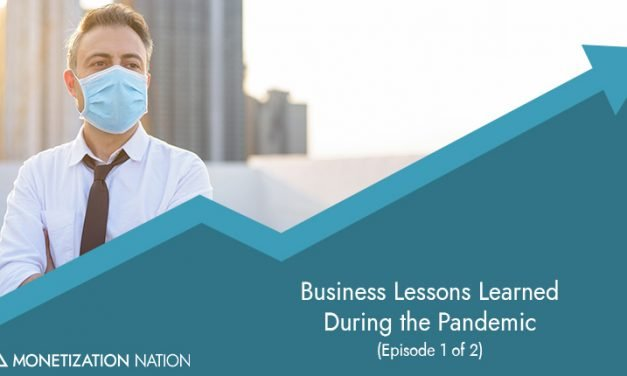 69. Business Lessons Learned During the Pandemic