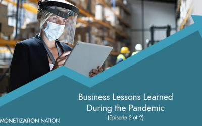 72. Business Lessons Learned During the COVID-19 Pandemic (Episode 2 of 2)