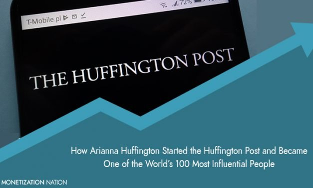 How Arianna Huffington Started the Huffington Post and Became One of the World's 100 Most Influential People