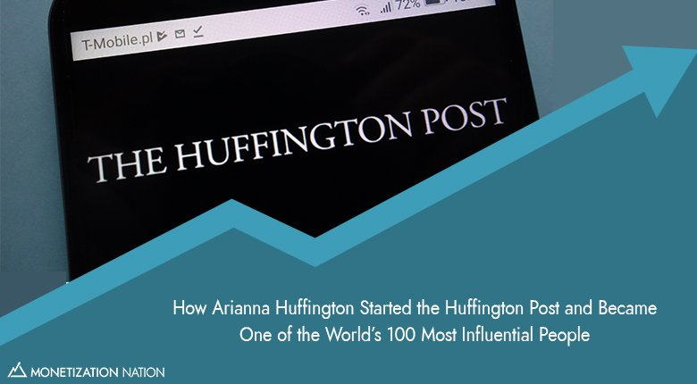 86. How Arianna Huffington Started the Huffington Post and Became One of the World's 100 Most Influential People