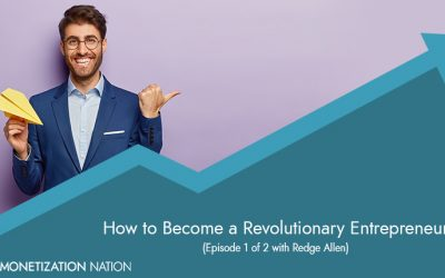 71. How to Become a Revolutionary Entrepreneur