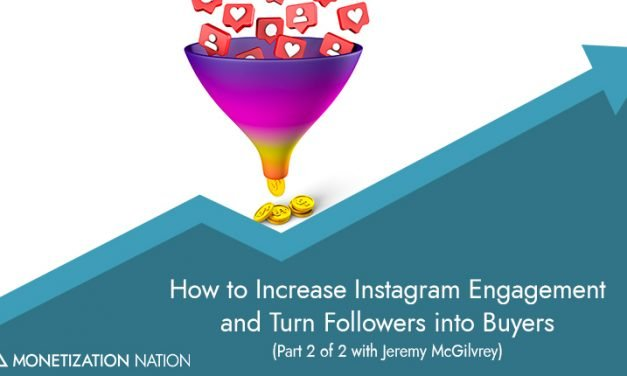 How to Increase Instagram Engagement and Turn Followers into Buyers