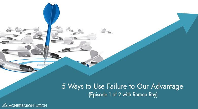 88. 5 Ways to Use Failure to Our Advantage