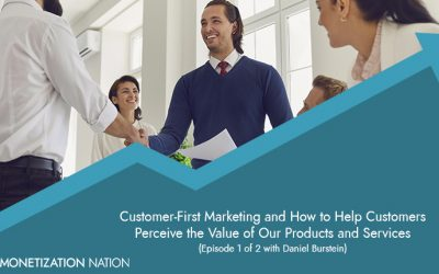 92. Customer-First Marketing and How to Help Customers Perceive the Value of Our Products and Services