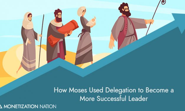 94. How Moses Used Delegation to Become a More Successful Leader