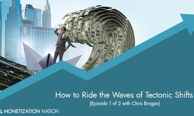 116. How to Ride the Waves of Tectonic Shifts