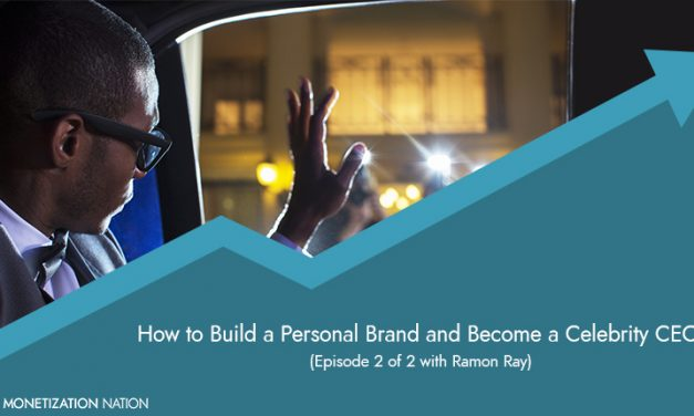 89. How to Build a Personal Brand and Become a Celebrity CEO
