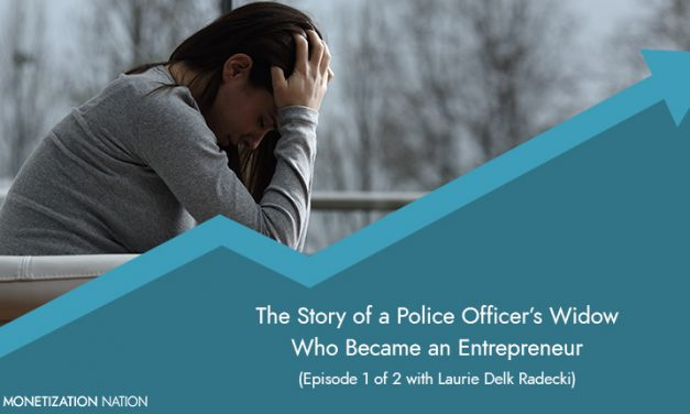 104. The Story of a Police Officer's Widow Who Became an Entrepreneur