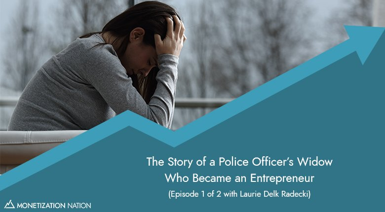 The Story of a Police Officer's Widow Who Became an Entrepreneur