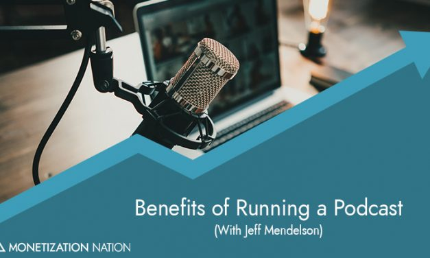 Benefits of Running a Podcast
