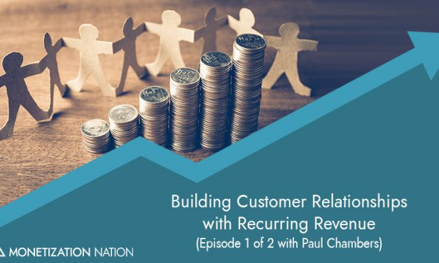 145. Building Customer Relationships with Recurring Revenue