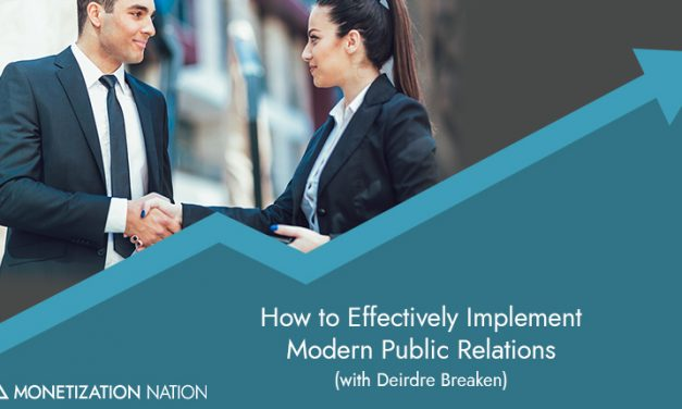 132. How to Effectively Implement Modern Public Relations