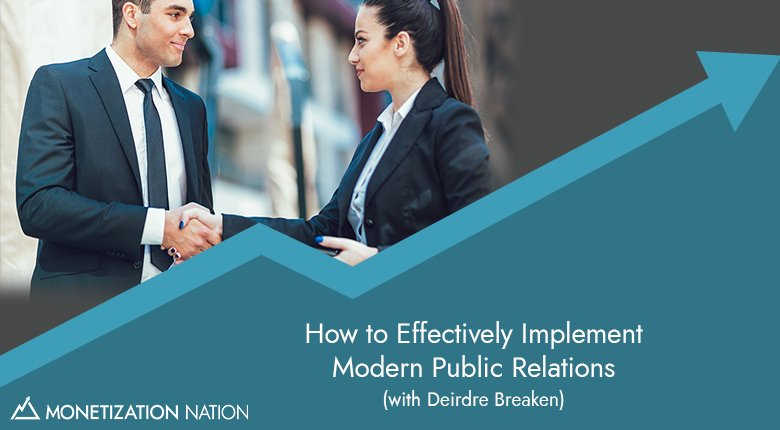 How to Effectively Implement Modern Public Relations
