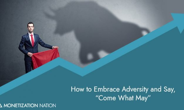 """143. How to Embrace Adversity and Say, """"Come What May"""""""