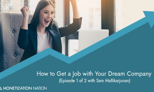124. How to Get a Job with Your Dream Company
