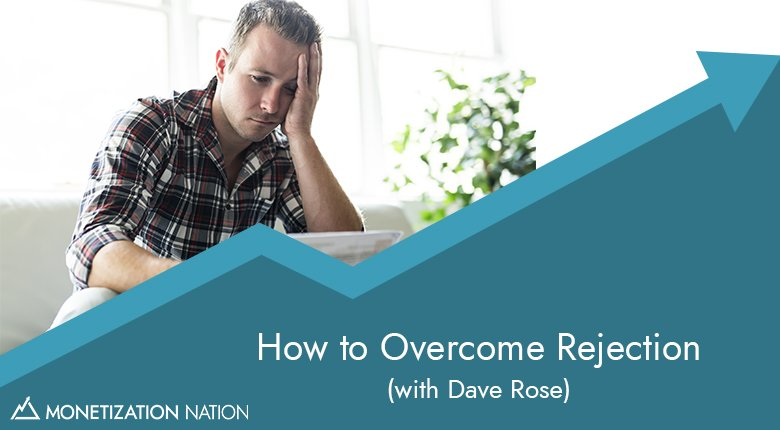 How to Overcome Rejection_Blog