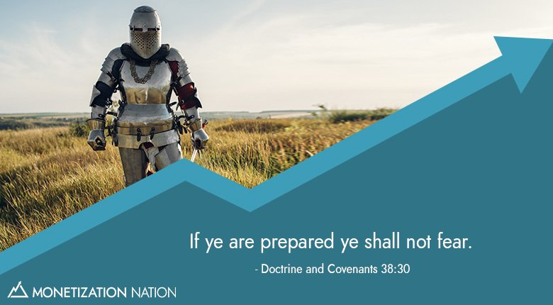 If ye are prepared ye shall not fear._Blog