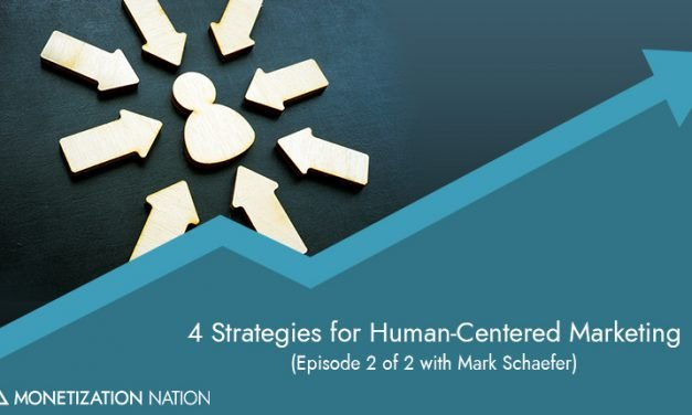 4 Strategies for Human-Centered Marketing