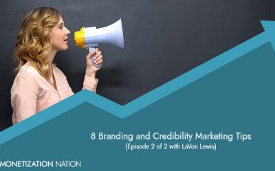 8 Branding and Credibility Marketing Tips