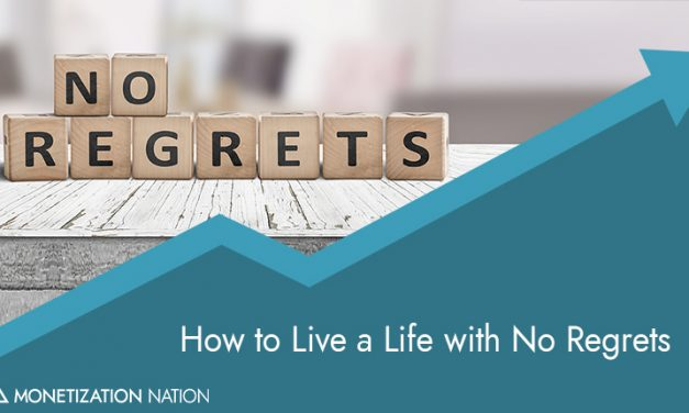 157. How to Live a Life with No Regrets