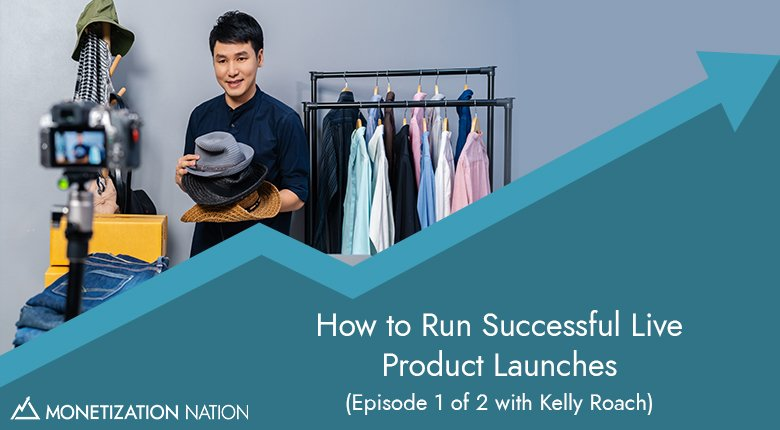 How to Run Successful Live Product Launches
