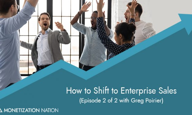 How to Shift to Enterprise Sales