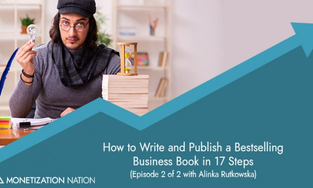 How to Write and Publish a Bestselling Business Book in 17 Steps