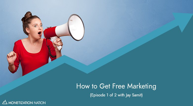 How to Get Free Marketing