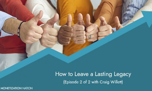 How to Leave a Lasting Legacy