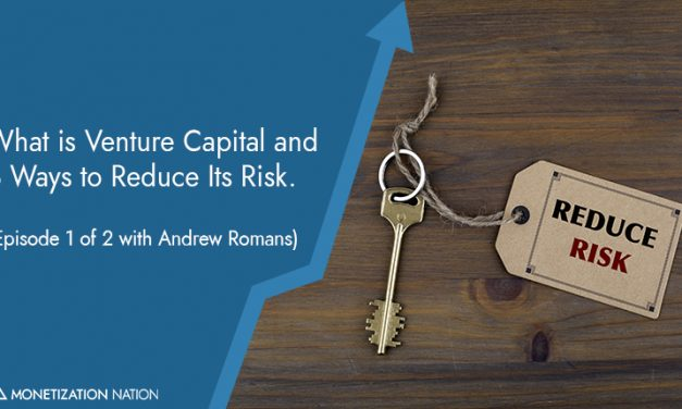 What is Venture Capital and 3 Ways to Reduce Its Risk