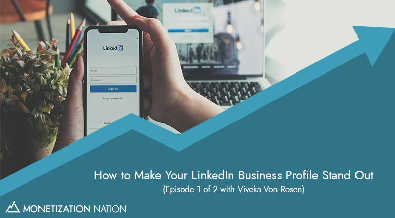 How to Make Your LinkedIn Business Profile Stand Out