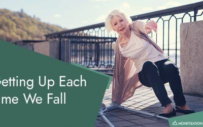 Getting Up Each Time We Fall