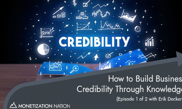 How to Build Business Credibility Through Knowledge
